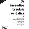 Os incendios forestais en Galiza