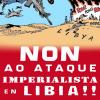 Non ao ataque imperialista en Libia!
