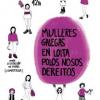 Mulleres galegas en loita denuncia o oportunismo dos sindicatos españolistas